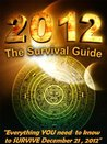 2012 The Survival Guide
