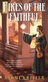 Fires of the Faithful (Eliana's Song, #1)