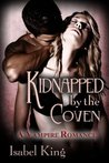 Kidnapped By The Coven: A Vampire Romance (Amber's Story)