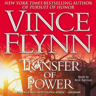 Transfer of Power (Mitch Rapp, #3)