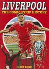 Liverpool: The Comic Strip History