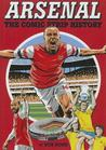 Arsenal: The Comic Strip History