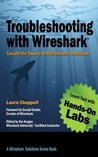 Troubleshooting with Wireshark by Laura Chappell