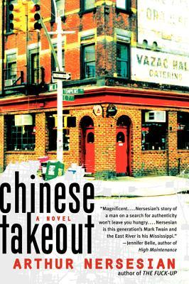 Chinese Takeout by Arthur Nersesian