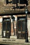 Walking Tours of Old New Orleans