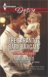 The Sarantos Baby Bargain (Sarantos Brothers, #2; Billionaires and Babies, #45)