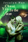Chase You To The Sun (Stardust Erotic Romance Series #3)