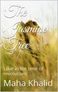 """The Jasmine Tree, love in the time of revolutions"""