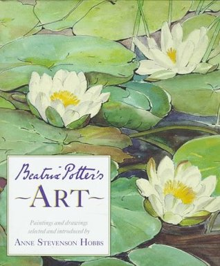 Beatrix Potter's Art: A Selection of Paintings and Drawings