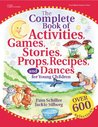 The Complete Book of Activities, Games, Stories, Props, Recipes and Dances for Young Children