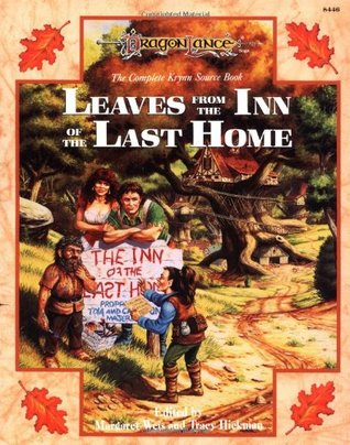 Leaves from the Inn of the Last Home by Margaret Weis