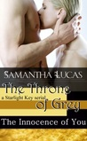 The Innocence of You (Throne of Grey #3)