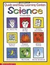 Quick-and-Easy Learning Centers: Science (Grades 1-3)