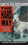 The Hard Way: A Rachel Alexander Mystery
