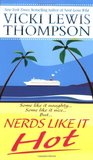 Nerds Like It Hot (Nerds, #6)