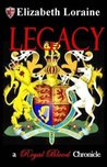 Legacy (Royal Blood Chronicles, #6)