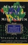 Mapping the Next Millenium: The Discovery of New Geographies