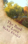 The Book of Love: On knowing Love, Finding Love and Keeping Love