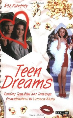 Teen Dreams by Roz Kaveney
