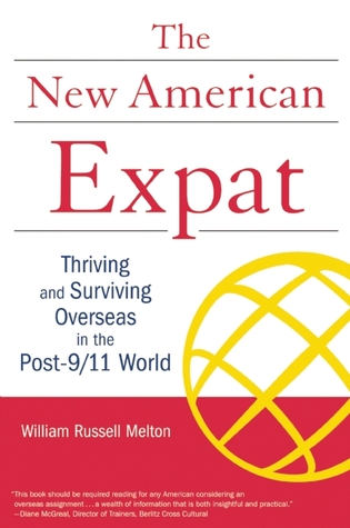 The New American Expat by William Russell Melton