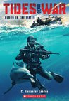 Blood in the Water (Tides of War, #1)