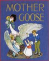 Mother Goose: Volume 4 - Children's Nursery Rhymes (Illustrated)