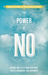 Power of No by James Altucher