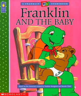 Franklin and the Baby (Franklin TV Storybooks (Kids Can Paperback))
