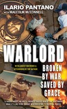 Warlord: Broken by War, Saved by Grace