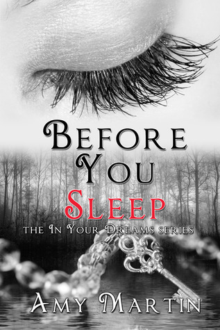 Before You Sleep (In Your Dreams #3)
