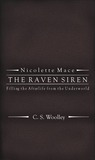 Filling the Afterlife from the Underworld: Volume 2 (Nicolette Mace: the Raven Siren)