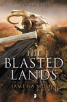 The Blasted Lands by James A. Moore