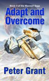 Adapt and Overcome by Peter  Grant