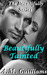 Beautifully Tainted (The Beautifully, #1)