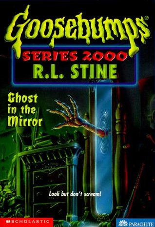 Ghost in the Mirror by R.L. Stine