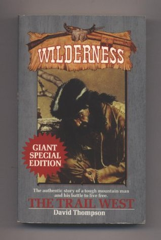 The Trail West (Giant Wilderness, #5)