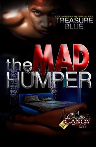The Mad Humper: A Cougar's Candy Tale