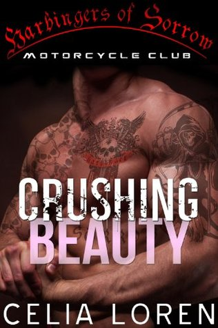 Crushing Beauty: Harbingers of Sorrow MC (Vegas Titans, #1)