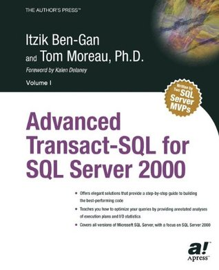 Advanced Transact-SQL for SQL Server 2000 by Itzik Ben-Gan