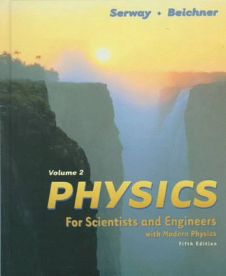 Physics for Scientists and Engineers, Volume II by Raymond A. Serway