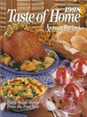 1998 Taste of Home Annual Recipes by Julie Schnittka
