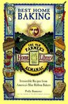 Best Home Baking: Irresistible Recipes from America's Blue Ribbon Bakers (Old Farmer's Almanac Home Library)