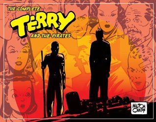 The Complete Terry and the Pirates, Vol. 4: 1941-1942