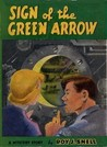 The Sign of the Green Arrow