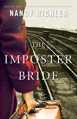 the imposter bride Book of the month – the imposter bride by nancy richler posted on february 6,  2013 by julia kent february is always the gloomiest, dreariest and coldest.