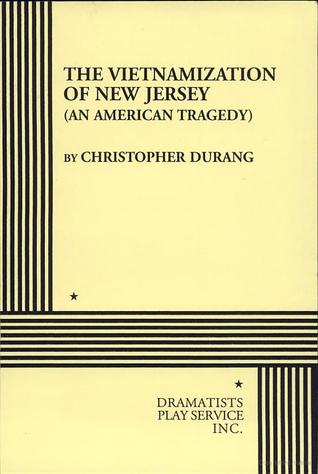 The Vietnamization of New Jersey (An American Tragedy).