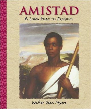 Amistad: A Long Road to Freedom