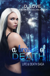 A Breath of Death (Life & Death Saga #1)