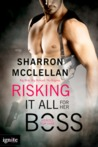 Risking It All for Her Boss (Heroes for Hire, #1)