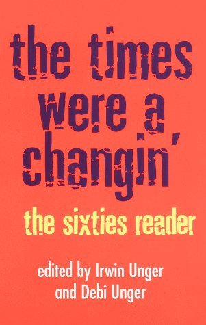 The Times Were a Changin' by Debi Unger
